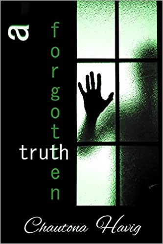 A Forgotten Truth (The Agency Files Book 4)