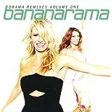 Drama Remixes, Vol. 1by Bananarama