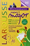 Dictionnaire Larousse Super Major 9 /...