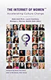 img - for The Internet of Women: Accelerating Culture Change (Innovation and Change in Education) book / textbook / text book