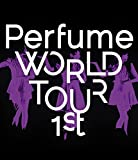 Perfume WORLD TOUR 1st [Blu-ray]