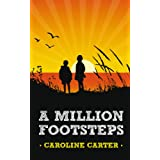 A Million Footstepsby Caroline Carter