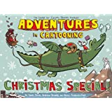 Adventures In Cartooning Christmas Special (Turtleback School & Library Binding Edition)