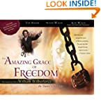 The Amazing Grace of Freedom: The Ins...