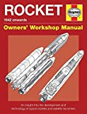 img - for Rocket Manual - 1942 onwards: An insight into the development and technology of space rockets and satellite launchers (Owners' Workshop Manual) book / textbook / text book