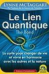 Le Lien Quantique (THE BOND): La cart...