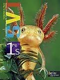 Sciences de la Vie et de la Terre 1e S : Programme 2011 (Petit format)