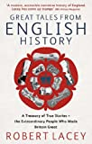Great Tales from English History Omnibus (0349117314) by Robert Lacey