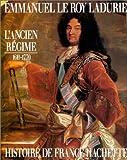"""Afficher """"Histoire de France n° 3 L'Ancien Régime, de Louis XIII à Louis XV"""""""