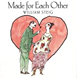 Made for Each Other (0060285125) by Steig, William