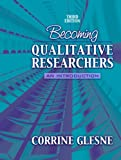 Becoming Qualitative Researchers: An Introduction (3rd Edition)