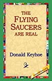 img - for The Flying Saucers Are Real book / textbook / text book