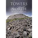 Towers in the North: The Brochs of Scotland (Revealing History)by Ian Armit