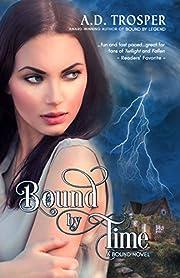 Bound by Time: A Bound Novel