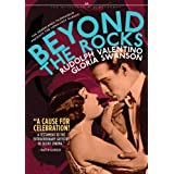 Beyond the Rocks ~ Rudolph Valentino