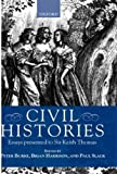 img - for Civil Histories: Essays Presented to Sir Keith Thomas book / textbook / text book