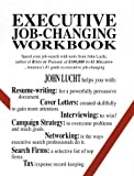 img - for Executive Job-Changing Workbook book / textbook / text book