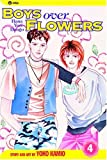Boys Over Flowers, Vol. 4: Hana Yori Dango (Boys Over Flowers: Hana Yori Dango) (1591161126) by Yoko Kamio