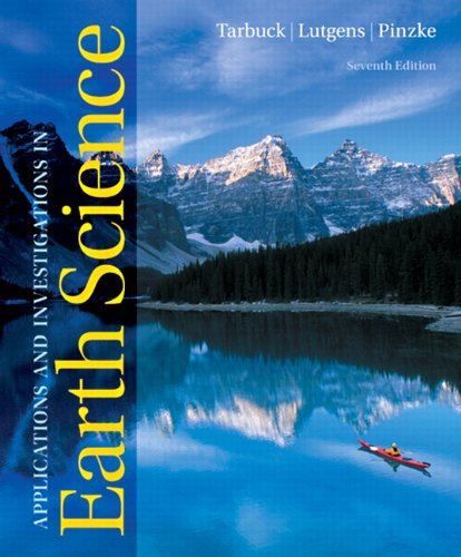 Applications and Investigations in Earth Science (7th...