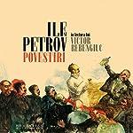 Povestiri | Ilya Evgheny,Ilf Petrov
