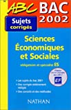 img - for Bac 2002 Sciences  conomiques et sociales ES book / textbook / text book