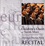 echange, troc Children's Choir of Saint-Marc - Recital