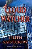 Cloud Watcher (Watcher Series)