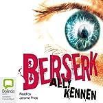 Berserk | Ally Kennen