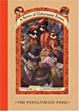 The Penultimate Peril (A Series of Unfortunate Events, Book 12) (0060296437) by Snicket, Lemony
