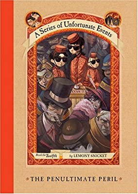 The Penultimate Peril (Series of Unfortunate Events)