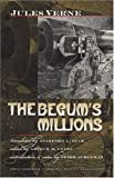 The Begum's Millions (0819567965) by Jules Verne