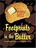 Footprints In The Butter: An Ingrid Beaumont Mystery C...