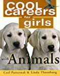 Cool Careers For Girls: Animals
