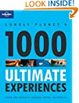 1000 Ultimate Experiences (Lonely Pla...