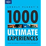 Lonely Planet's Ultimate Experiences for a Lifetime (Lonely Planet General Reference)by Andrew Bain