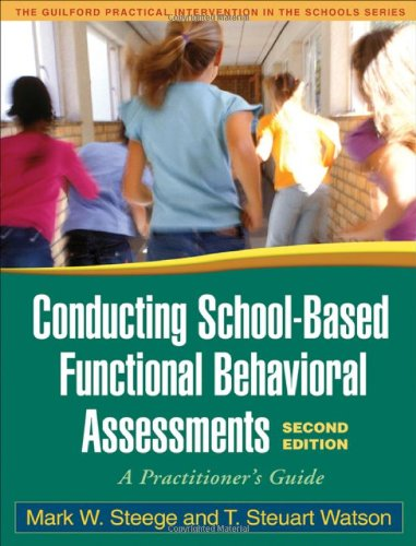 Conducting School-Based Functional Behavioral...