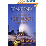 Grant Park: The Evolution of Chicago's Front Yard