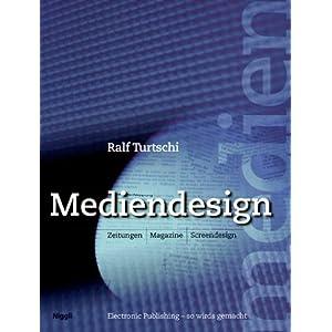 Mediendesign: Zeitungen, Magazine, Screendesign