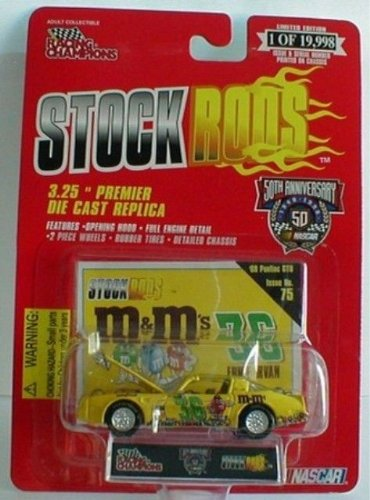 Racing Champions #36 M&M's - Ernie Irvan - Stock Rods #75 - 1978 Pontiac T/A - 1