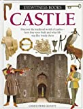 Castle (Eyewitness Books) (0679960007) by Gravett, Christopher