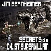 Secrets of a D-List Supervillain | [Jim Bernheimer]