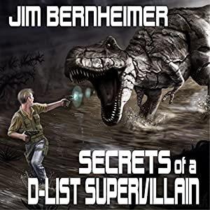 Secrets of a D-List Supervillain Audiobook