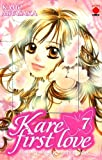 Kare First Love, Tome 7 (French Edition) (2845387334) by Kaho Miyasaka