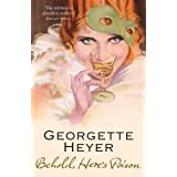 Behold, Here's Poisonby Georgette Heyer