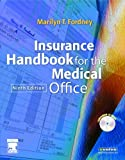Insurance Handbook for the Medical Office, 9e