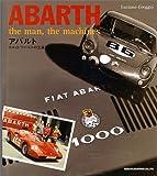 アバルト―カルロ・アバルトの生涯と作品