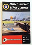 img - for Combat aircraft of the Battle of Britain (Kookaburra Technical Publications Technical Manual, series 1, no10) book / textbook / text book