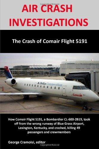 AIR CRASH INVESTIGATIONS: The Crash of Comair Flight 5191