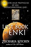 The Lost Book of Enki: Memoirs and Prophecies of an Extraterrestrial God (1879181835) by Sitchin, Zecharia