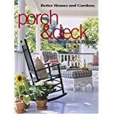 Better Homes and Gardens Porch & Deck: Decorating Ideas & Projectsby Better Homes and...